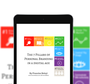 The 7 Pillars of Personal Branding in a Digital Age
