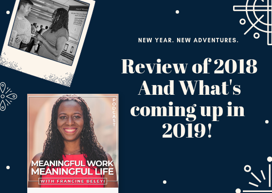 review 2018- coming 2019