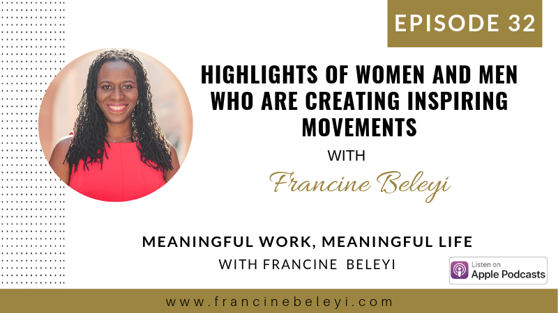 MWML podcast francine Beleyi ep 32