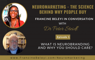 Neuromarketing episode 1 - Francine Beleyi & Dr Peter Steidl
