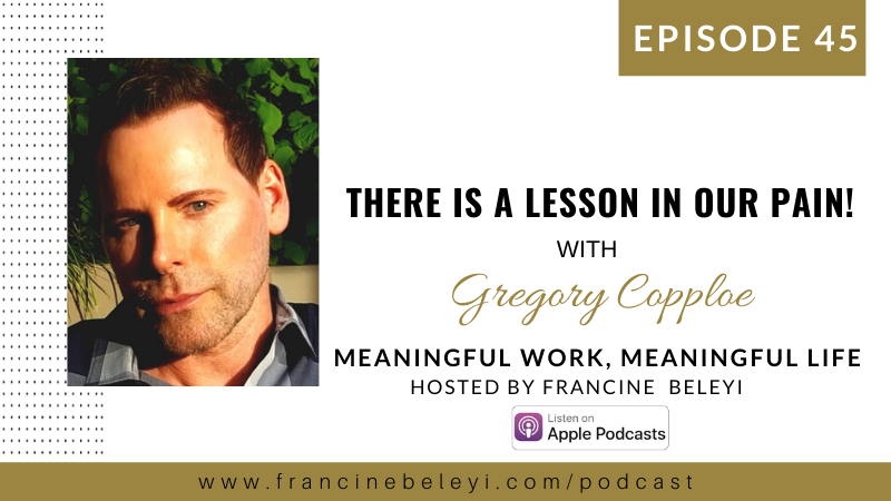 Gregory Copploe & Francine Beleyi MWML podcast- The art of being whole