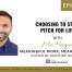 Mo Haque & Francine Beleyi MWML podcast- Choosing to stay