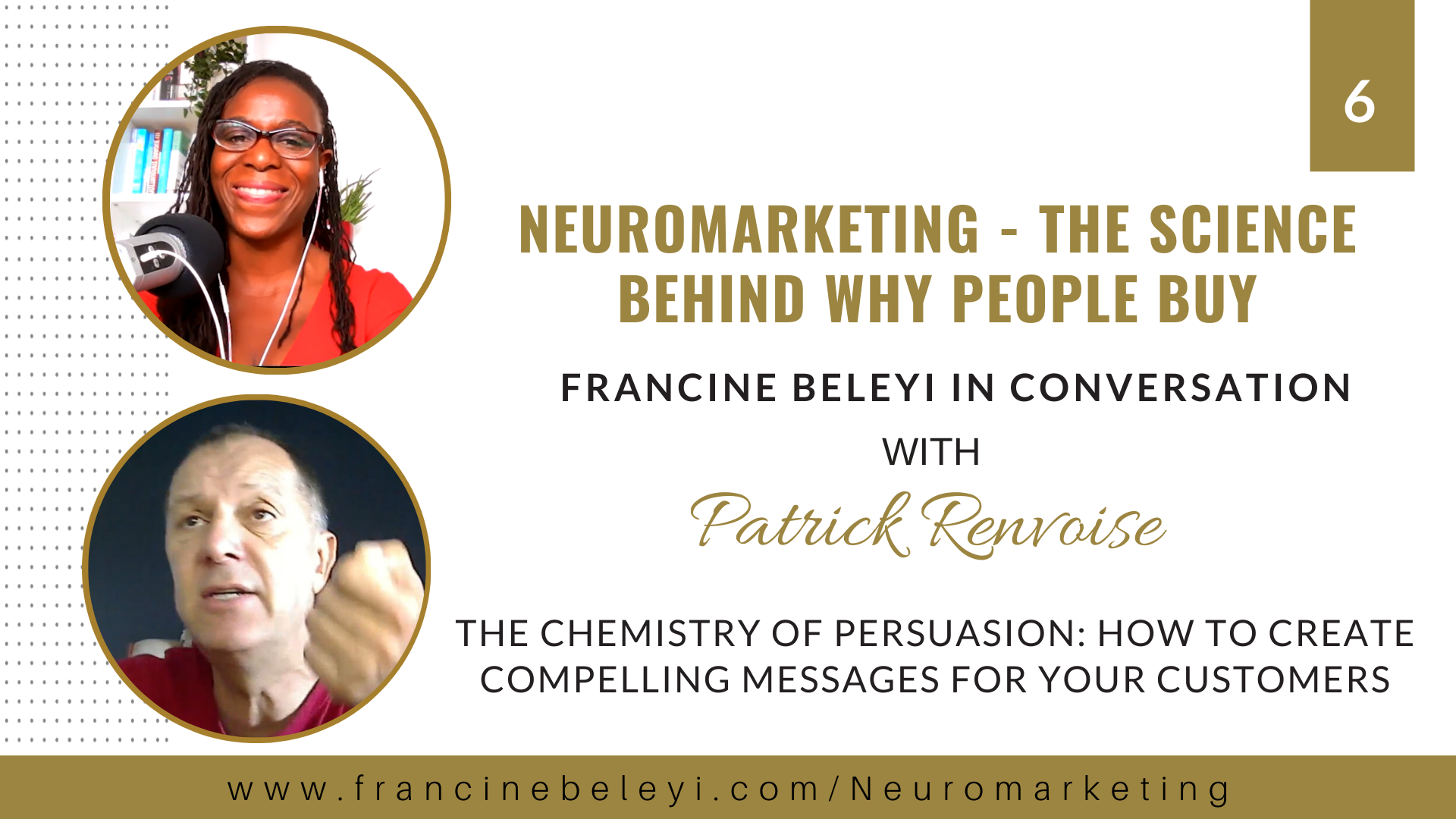 Neuromarketing Patrick Renvoise - The chemistry of persuasionwith Francine Beleyi