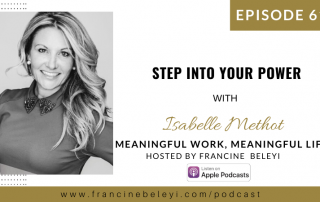 MWML podcast Step into Your Power with Isabelle Methot web