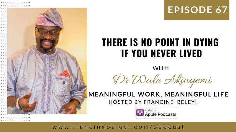 MWML podcast Dr Wale Akinyemi web
