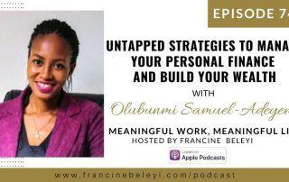 74 MWML podcast Tstrategies to manage personal finance with Olunbunmi Samuel Adeyemi