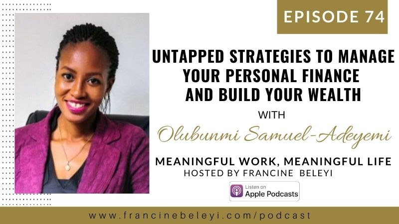 74 MWML podcast Tstrategies to manage personal finance with Olunbunmi Samuel Adeyemi